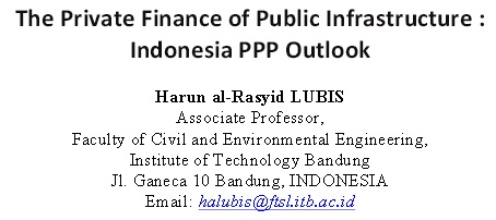 The Private Finance of Public Infrastructure: Indonesia PPP Outlook