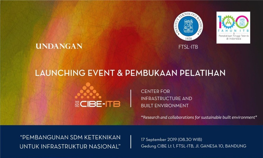 Launching Event dan Pembukaan Pelatihan CIBE (Center for Infrastructure and Build Environment