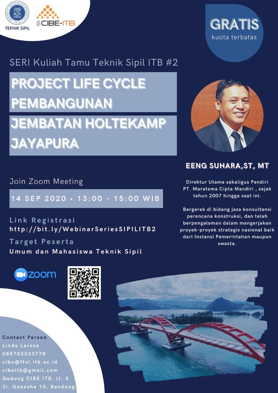 Seri Kuliah Tamu Teknik Sipil ITB #2 – Project Life Cycle Pembangunan Jembatan Holtekamp Jayapura