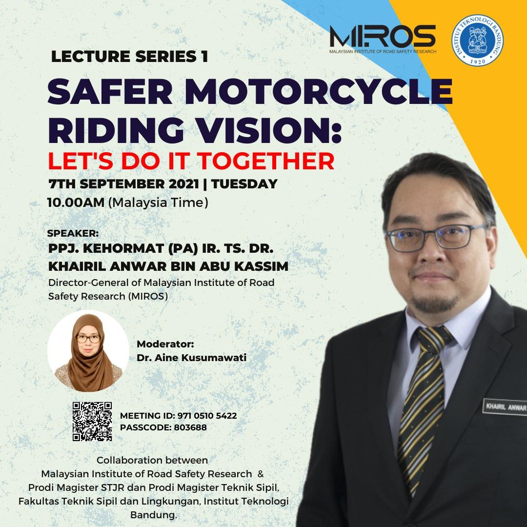 Kuliah Umum 'Safer Motorcycle Riding Vision : Let's Do It Together